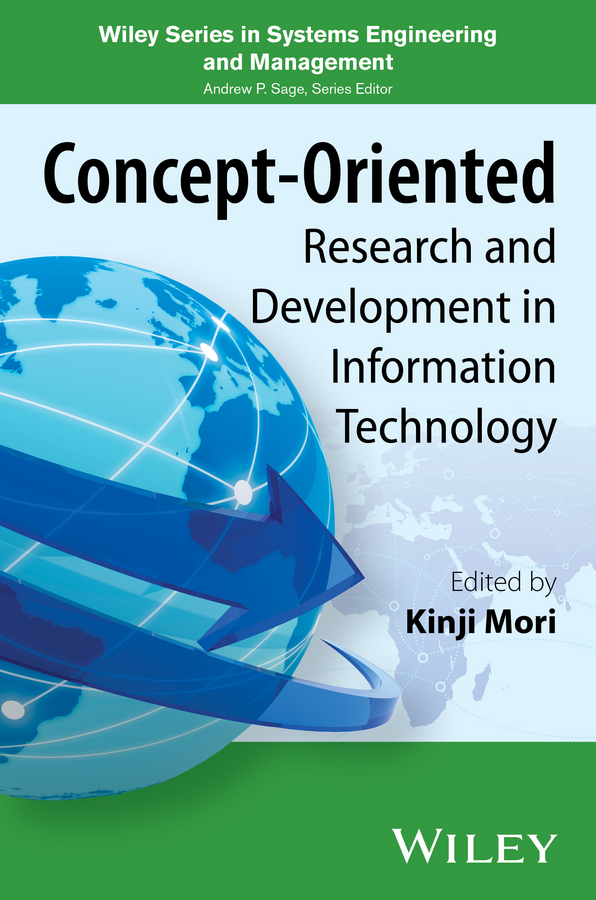 Kinji Mori Concept-Oriented Research and Development in Information Technology david avison research in information systems