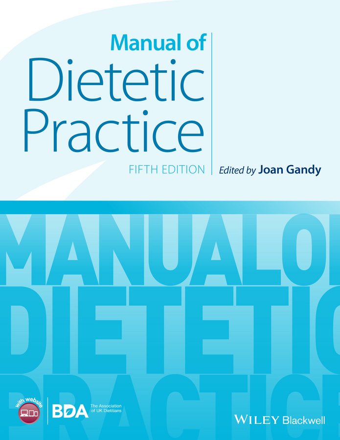 Joan Gandy Manual of Dietetic Practice ISBN: 9781118760581 catalog of teratogenic agents first edition