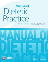 Joan  Gandy - Manual of Dietetic Practice