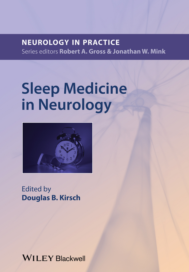 Douglas Kirsch Sleep Medicine in Neurology peter lockhart b oral medicine and medically complex patients