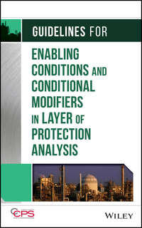 - Guidelines for Enabling Conditions and Conditional Modifiers in Layer of Protection Analysis