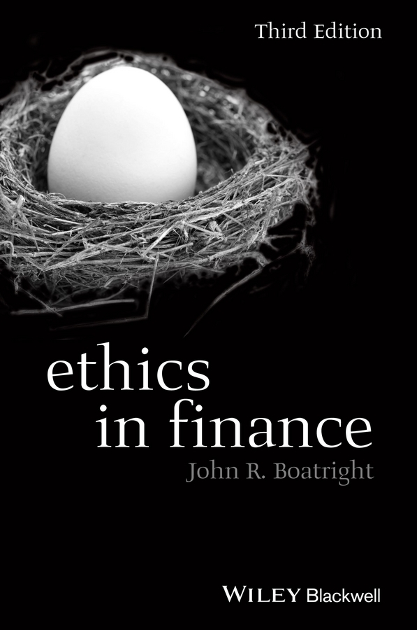 John Boatright R. Ethics in Finance