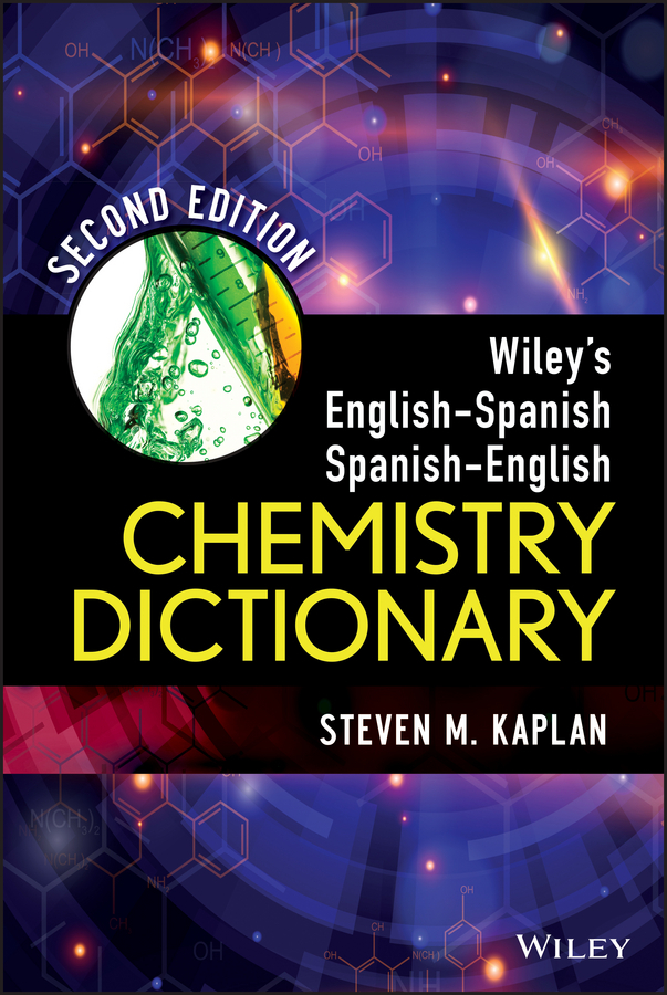 Steven Kaplan M. Wiley's English-Spanish Spanish-English Chemistry Dictionary диск replay ty71 7 5x19 5x114 3 et30 sf