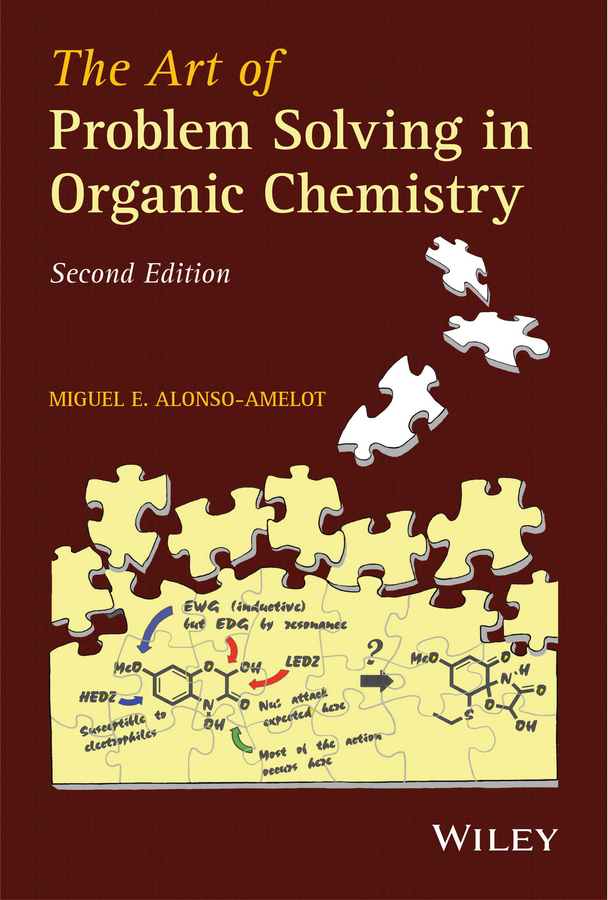 цена Miguel Alonso-Amelot E. The Art of Problem Solving in Organic Chemistry ISBN: 9781118829608