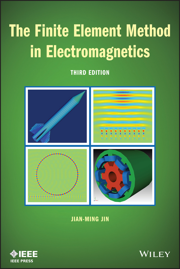 Jian-Ming Jin The Finite Element Method in Electromagnetics rd cook cook concepts and applications of finite element analysis 2ed