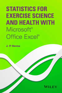 J. Verma P. - Statistics for Exercise Science and Health with Microsoft Office Excel