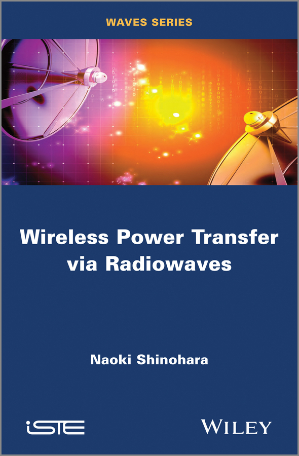 Naoki Shinohara Wireless Power Transfer via Radiowaves pixlink ac1200 wifi repeater router access point wireless 1200mbps range extender wifi signal amplifier 4external antennas ac05