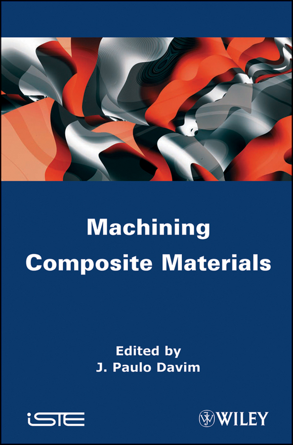 J. Davim Paulo Machining Composites Materials купить