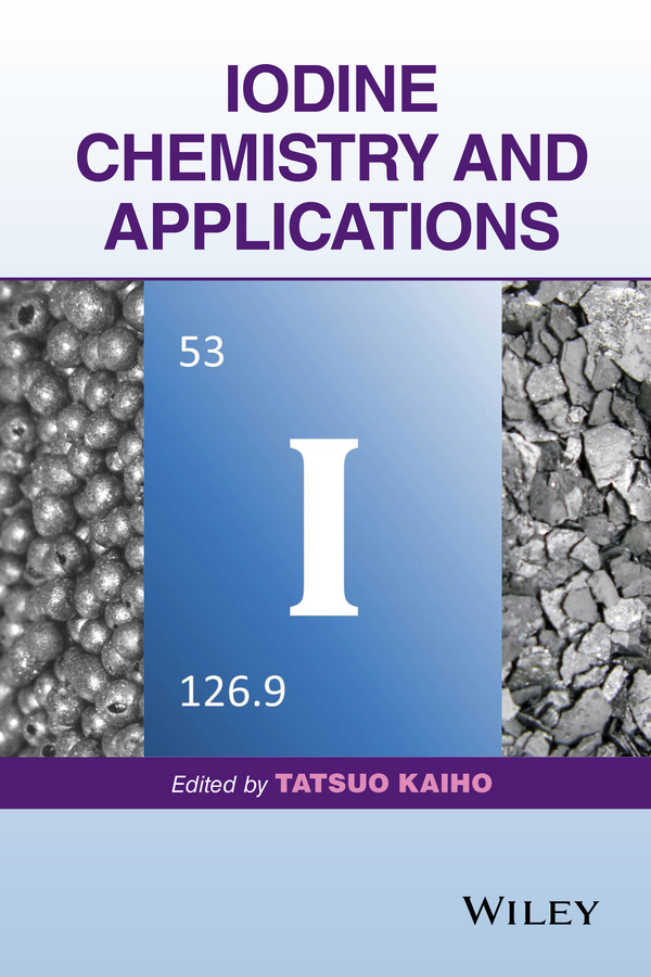 Tatsuo Kaiho Iodine Chemistry and Applications