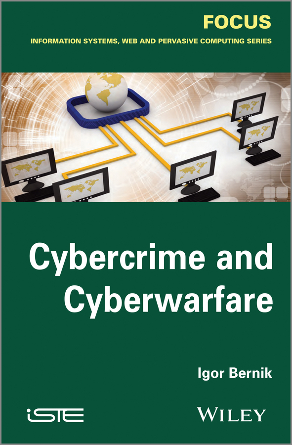 Igor Bernik Cybercrime and Cyber Warfare design and implementation of digital watermarking