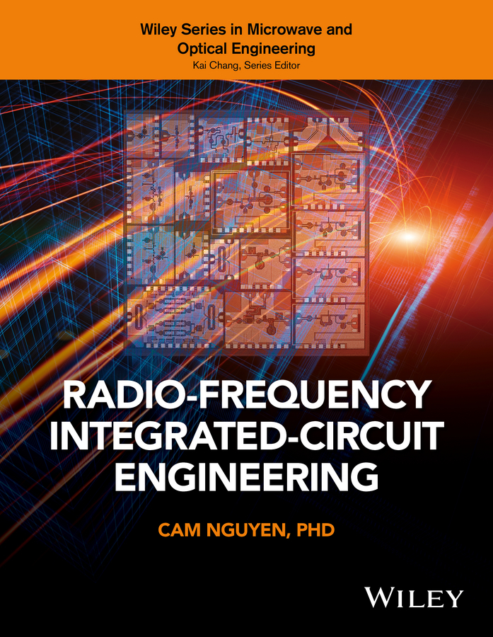 Cam Nguyen Radio-Frequency Integrated-Circuit Engineering ISBN: 9781118900475 mini rf electroporation mesotherapy radio frequency ems microcurrent face and body slimming massager free shipping