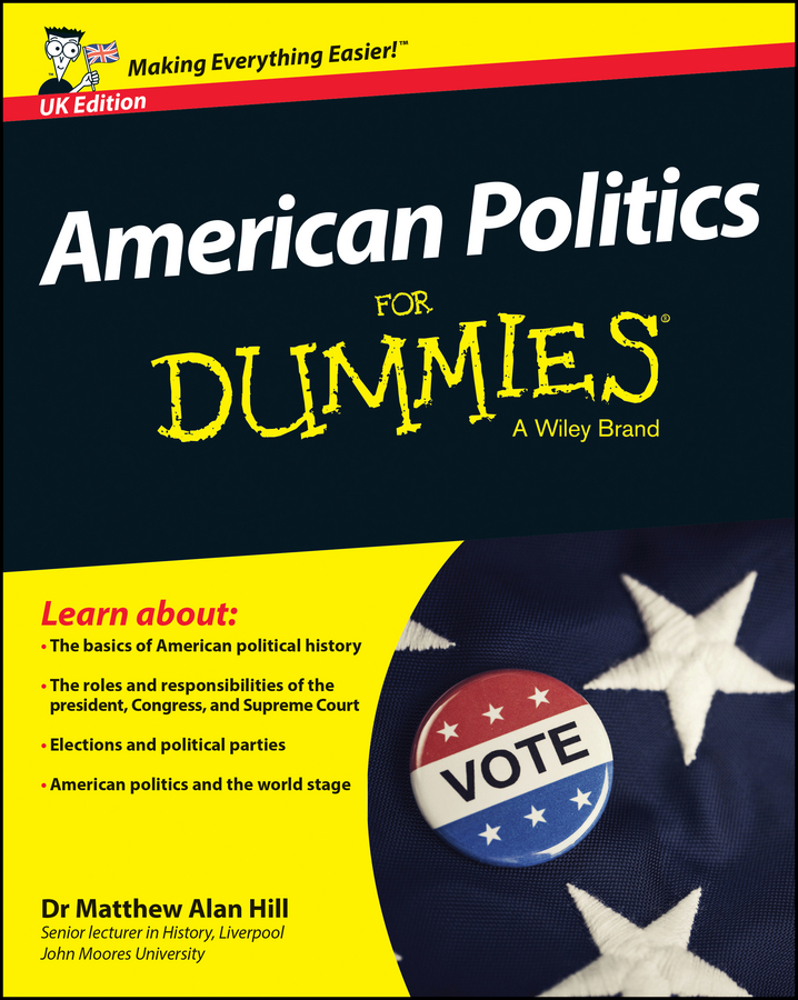 Matthew Hill Alan American Politics For Dummies - UK ISBN: 9781118921135 inc new gray white tie dye women s 16 tapered leg soft pull on pants $69 364