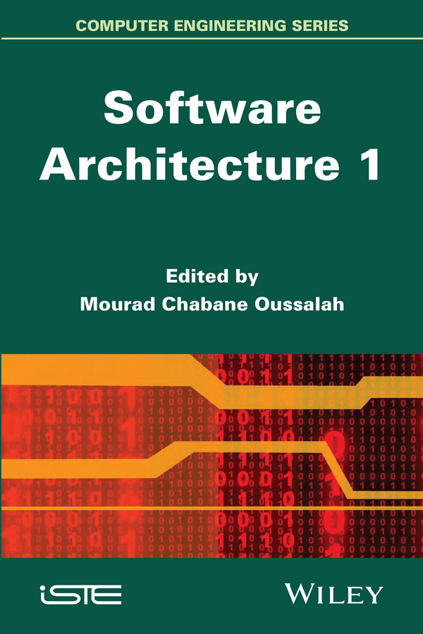 Mourad Oussalah Chabane Software Architecture 1 software architecture and system requirements