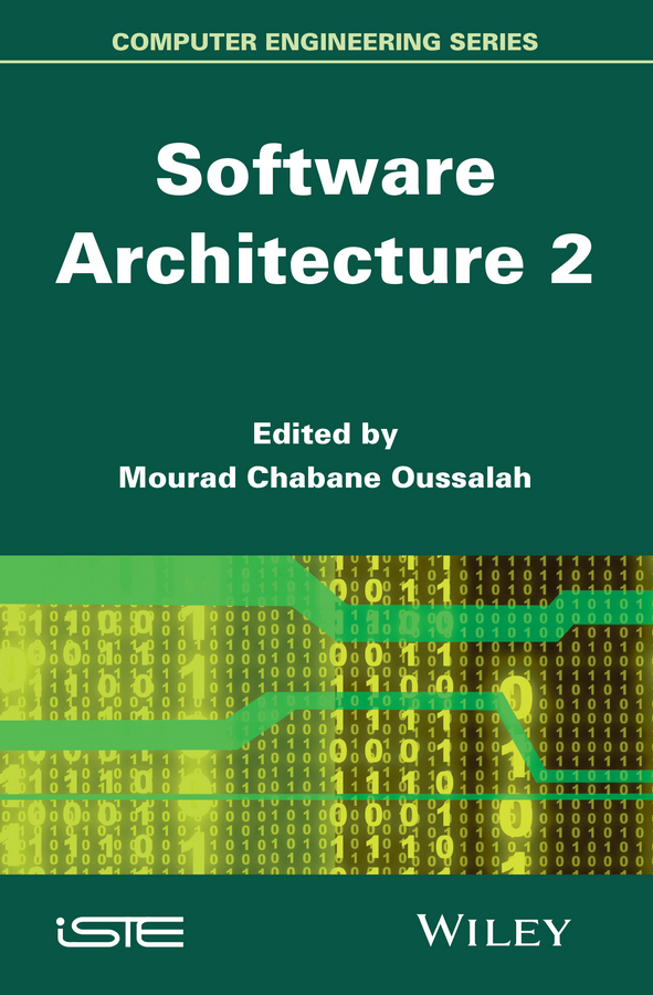 Mourad Oussalah Chabane Software Architecture 2 software architecture and system requirements