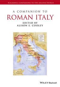 Alison Cooley E. - A Companion to Roman Italy