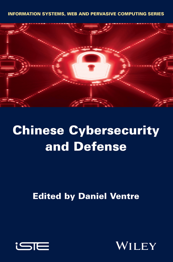 Daniel Ventre Chinese Cybersecurity and Defense