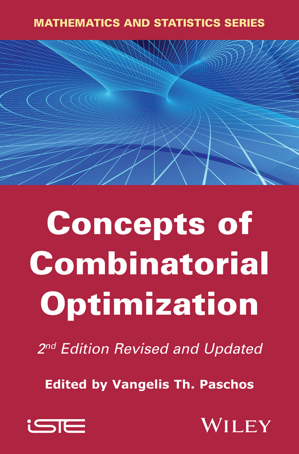 Vangelis Paschos Th. Concepts of Combinatorial Optimization ISBN: 9781119015185 optimization based filtering of random valued impulses