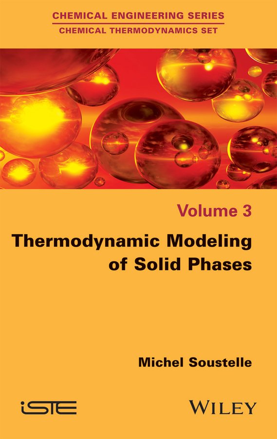 Michel Soustelle Thermodynamic Modeling of Solid Phases