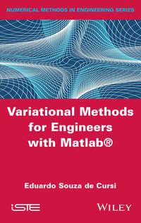 Eduardo Souza de Cursi - Variational Methods for Engineers with Matlab