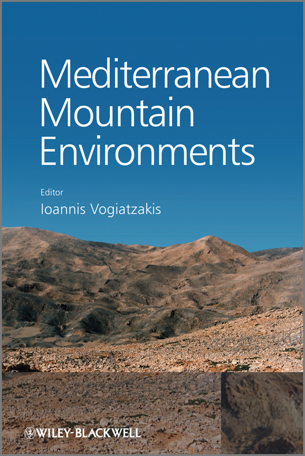 Ioannis Vogiatzakis Mediterranean Mountain Environments ISBN: 9781119941163 shadows on the mountain