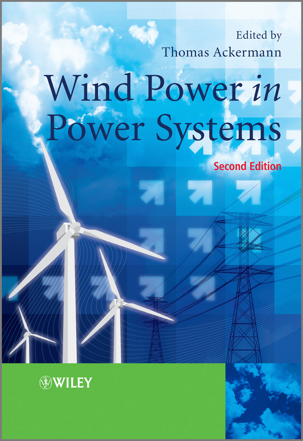 Thomas Ackermann Wind Power in Power Systems ISBN: 9781119941835 hot sale 400w vertical axis wind turbine generator 12v 24v wind generator 400w ce rohs approved wind turbine power generator