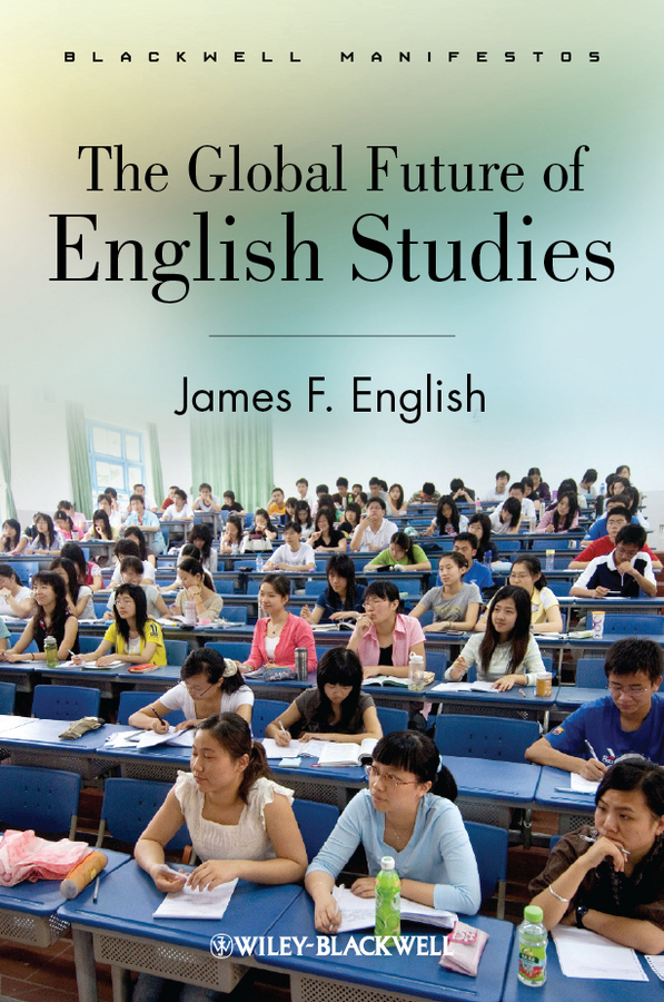 James English F. The Global Future of English Studies ca of english future tenses and albanian correspondents