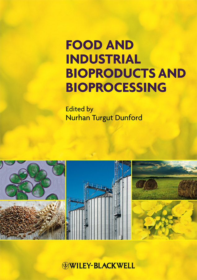 Nurhan Dunford Turgut Food and Industrial Bioproducts and Bioprocessing ISBN: 9781119946052 finance and investments