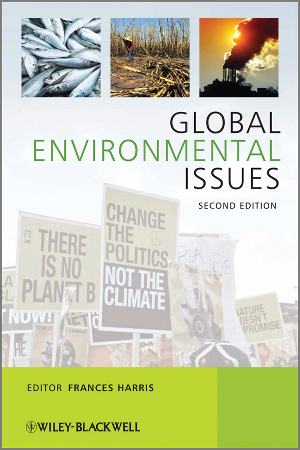 Frances  Harris Global Environmental Issues managers of global change – the influence of international environmental bureaucracies