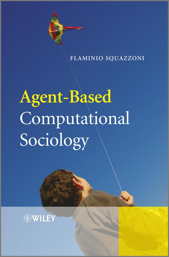 Flaminio  Squazzoni Agent-Based Computational Sociology the law of god an introduction to orthodox christianity на английском языке