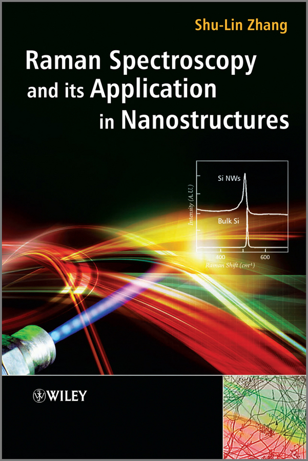 Shu-Lin Zhang Raman Spectroscopy and its Application in Nanostructures spectroscopy tutorial