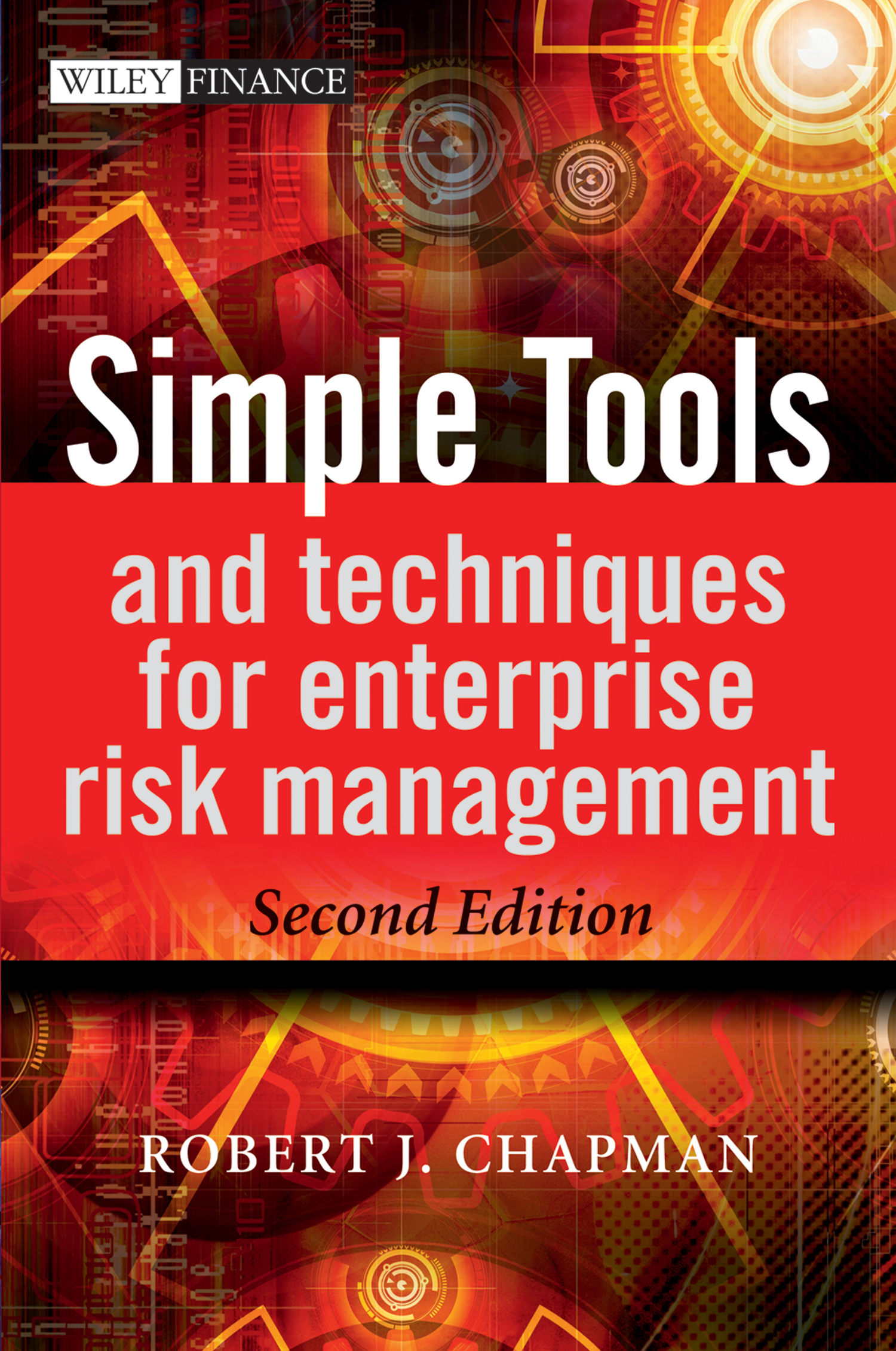 Robert Chapman J. Simple Tools and Techniques for Enterprise Risk Management ISBN: 9781119963219 mair william c enterprise risk management and coso a guide for directors executives and practitioners