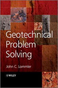 John Lommler C. - Geotechnical Problem Solving