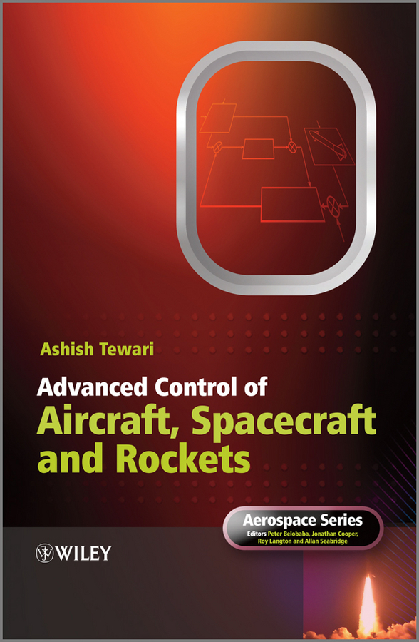 цены Ashish Tewari Advanced Control of Aircraft, Spacecraft and Rockets