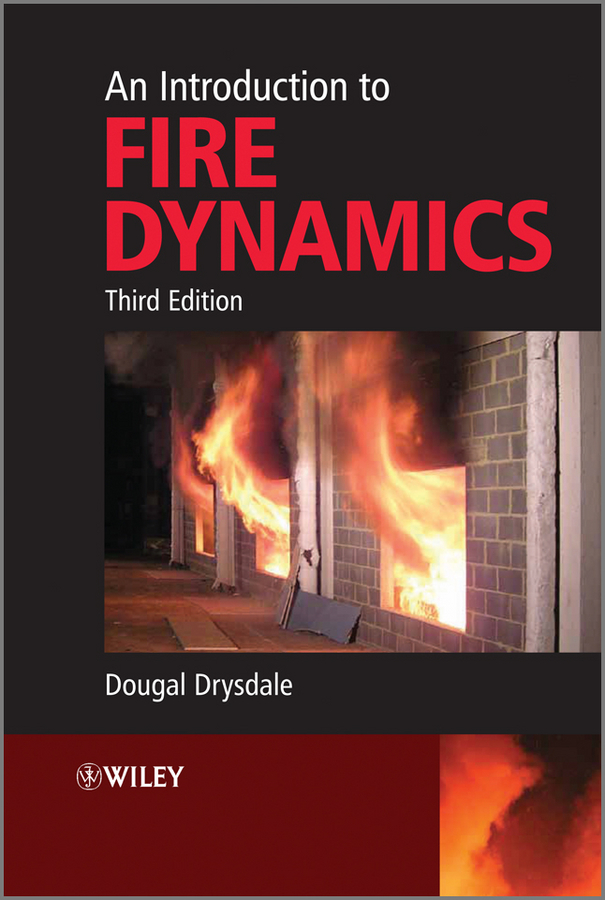 Dougal  Drysdale An Introduction to Fire Dynamics an introduction to behavioral economics