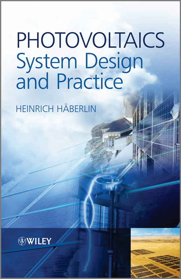 Heinrich Häberlin Photovoltaics System Design and Practice