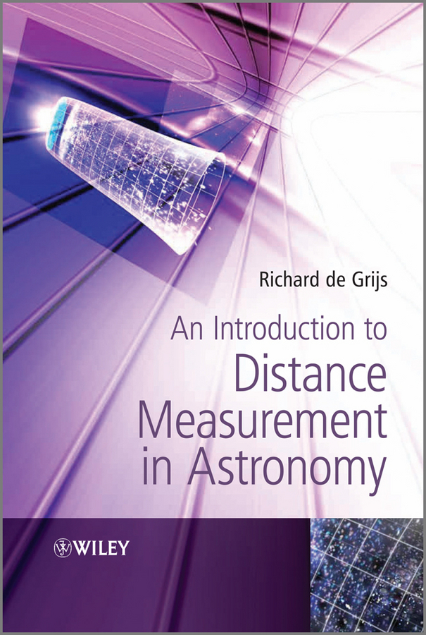 Richard Grijs de An Introduction to Distance Measurement in Astronomy ISBN: 9781119978183 an atlas of astronomy