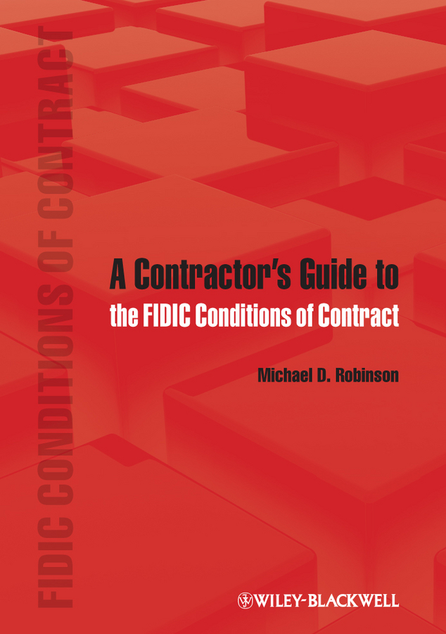 Michael Robinson D. A Contractor's Guide to the FIDIC Conditions of Contract the cheeses of wisconsin – a culinary travel guide