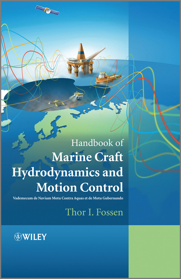 Thor Fossen I. Handbook of Marine Craft Hydrodynamics and Motion Control modeling and feedback control of mems devices
