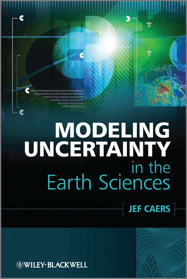 Professor Caers Jef Modeling Uncertainty in the Earth Sciences ISBN: 9781119995937 van gogh the man and the earth