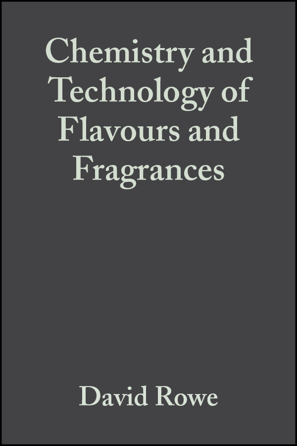 David Rowe Chemistry and Technology of Flavours and Fragrances
