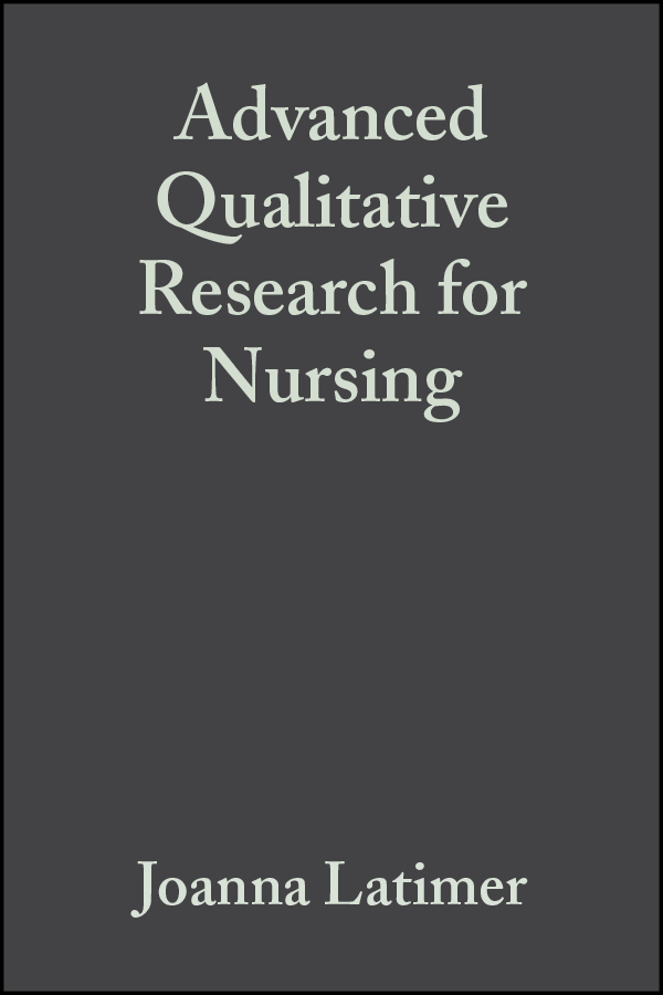 Joanna  Latimer Advanced Qualitative Research for Nursing