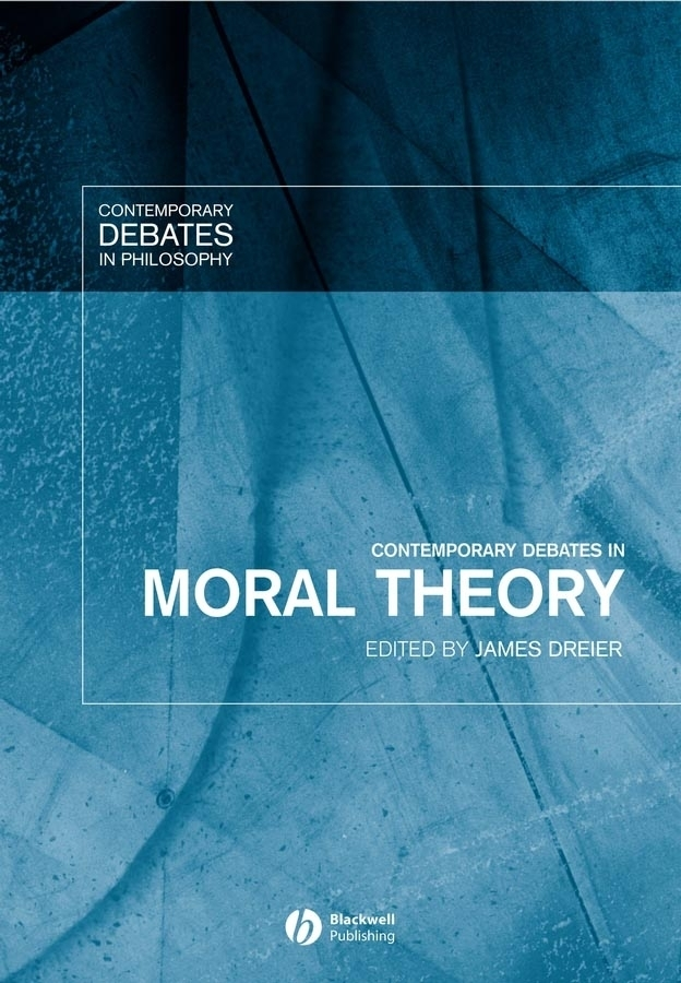 James Dreier Contemporary Debates in Moral Theory material compensation of moral damage