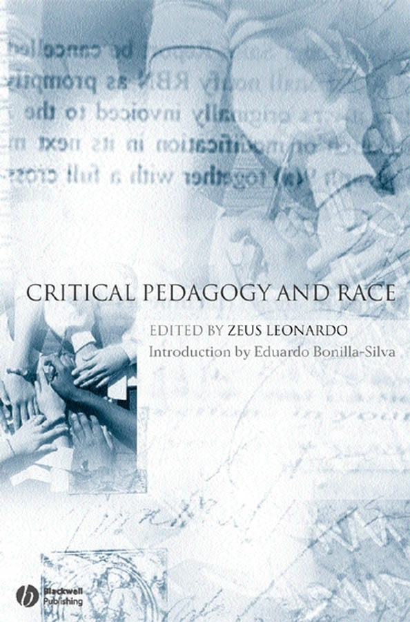 Zeus Leonardo Critical Pedagogy and Race