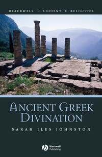 Sarah Johnston Iles - Ancient Greek Divination