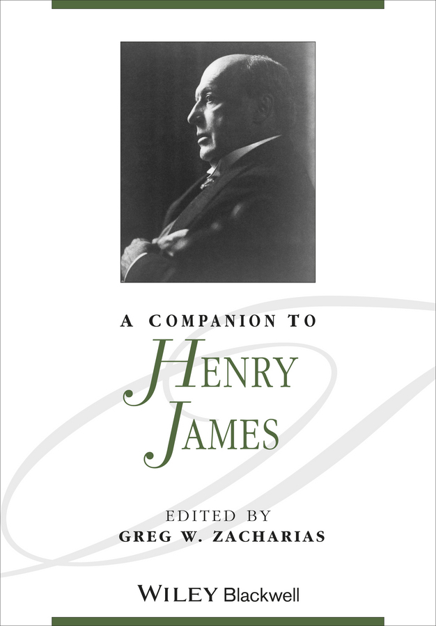 Greg Zacharias W. A Companion to Henry James henry james travel writings 1