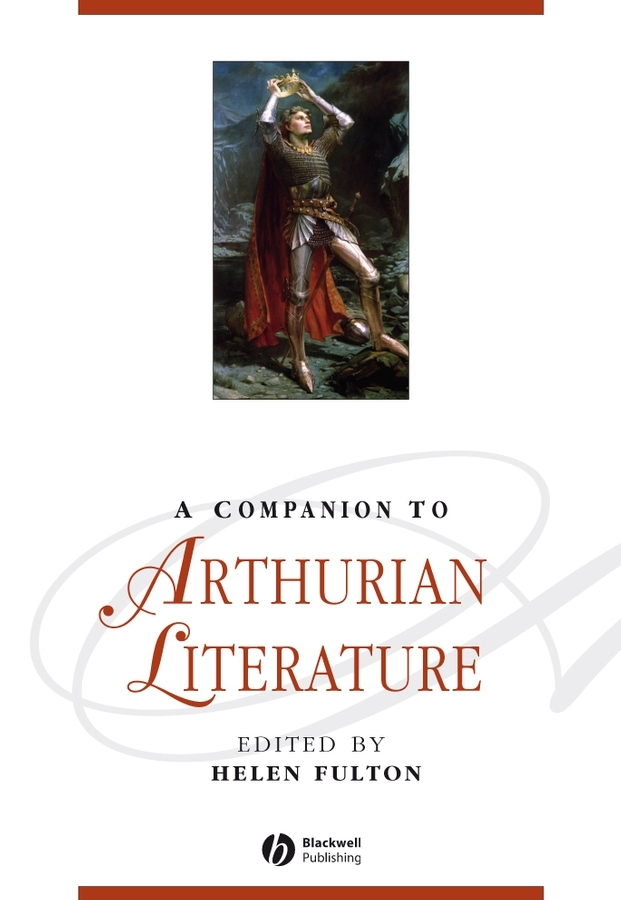 Helen  Fulton A Companion to Arthurian Literature stephen westerholm the blackwell companion to paul