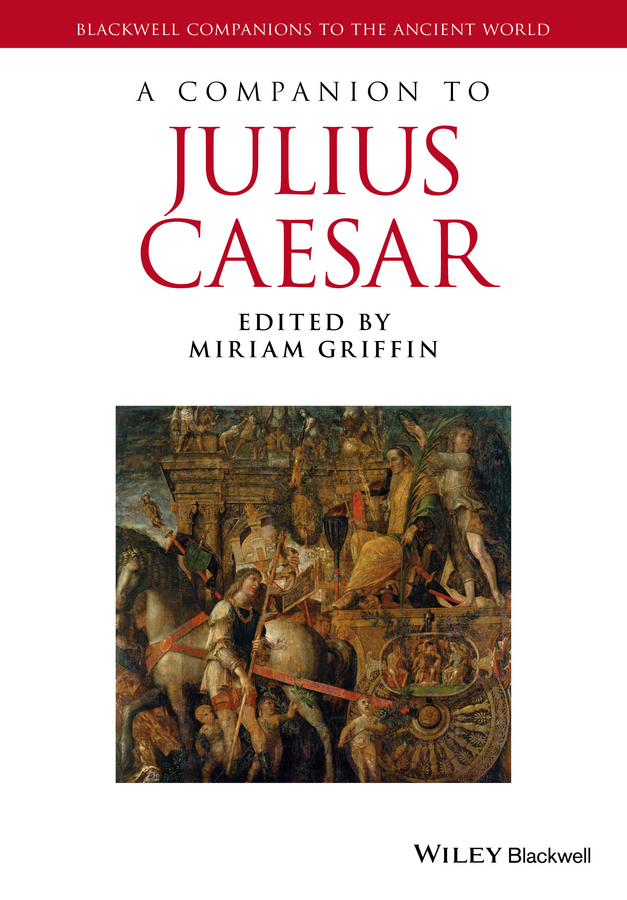 Miriam Griffin A Companion to Julius Caesar cd iron maiden a matter of life and death