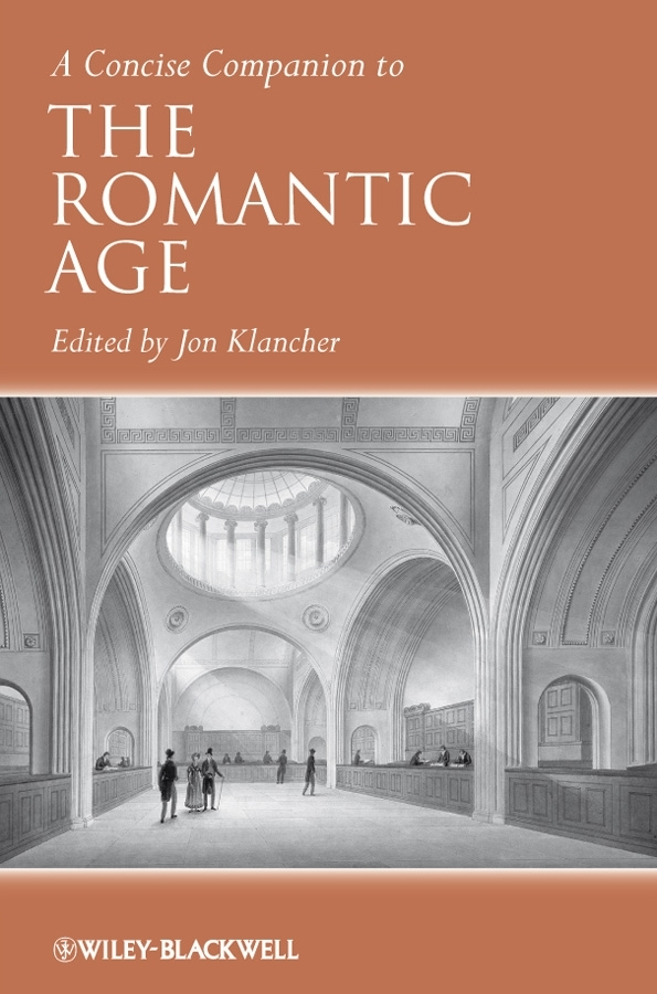 Jon  Klancher A Concise Companion to the Romantic Age wayne talley k the blackwell companion to maritime economics