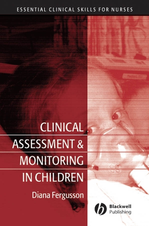 цена на Diana  Fergusson Clinical Assessment and Monitoring in Children