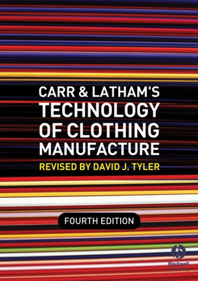 David Tyler J. Carr and Latham's Technology of Clothing Manufacture the influence of science and technology on modern english poetry